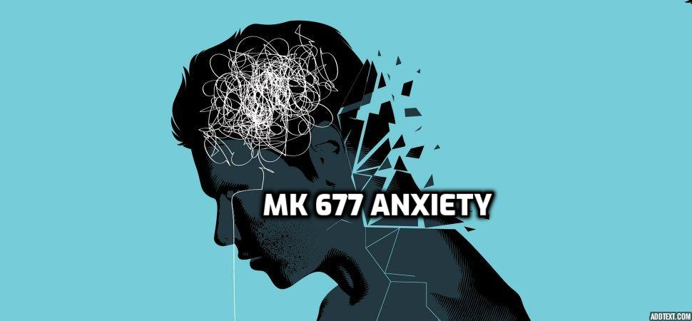 mk 677 anxiety