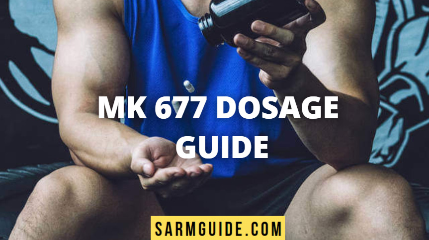 MK 677 Dosage guide