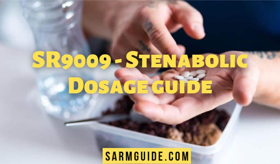 SR9009 Stenabolic dosage guide